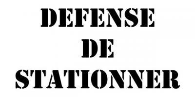 pochoir DEFENSE DE STATIONNER