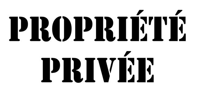 Pochoir propriete privee