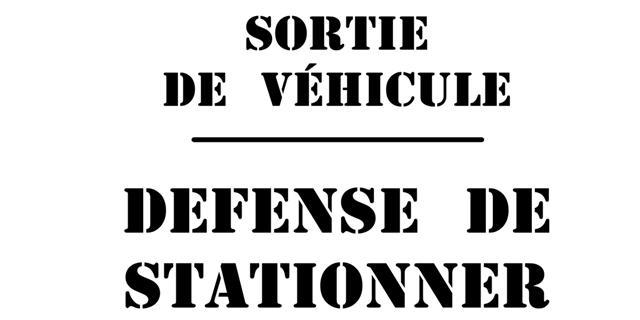 Pochoir sortie vehicule interdit de stationner