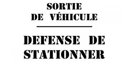 pochoir Sortie de Véhicule, défense de stationner
